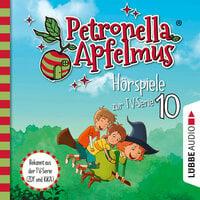 Petronella Apfelmus: Die verflogene Einladung, Der große Fund, Die Zauberäpfel - Sabine Städing