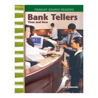 Bank Tellers Then and Now - Lisa Zamosky