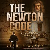 The Newton Code - Liam Fialkov