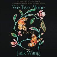 We Two Alone - Jack Wang