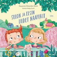 Sulon ja Elsin uudet naapurit - Susanna Silvander-Rosti