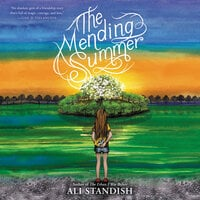 The Mending Summer - Ali Standish