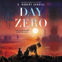 Day Zero - C. Robert Cargill