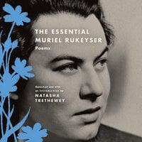 The Essential Muriel Rukeyser - Muriel Rukeyser