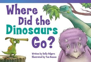 Where Did the Dinosaurs Go? Audiobook - Sally Odgers