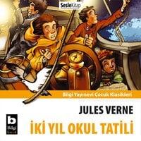 İki Yıl Okul Tatili - Jules Verne