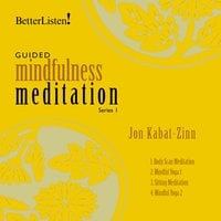 Guided Mindfulness Meditation, Series 1 - Jon Kabat-Zinn