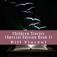Children Stories: Special Edition, Book 1