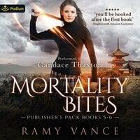 Mortality Bites: Publisher's Pack 3 Books 5-6 - Ramy Vance