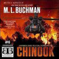 Chinook: a political technothriller - M.L. Buchman
