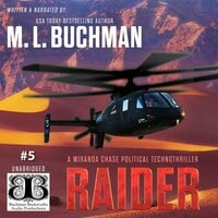 Raider: a political technothriller - M.L. Buchman
