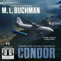 Condor: a political technothriller - M.L. Buchman