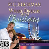Where Dreams Are of Christmas: a Pike Place Market Seattle romance - M.L. Buchman