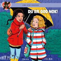 K for Klara (22) - Du er god nok! - Line Kyed Knudsen