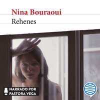 Rehenes - Nina Bouraoui