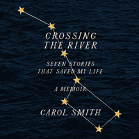Crossing The River - Carol Smith