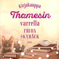 Kirjakauppa Thamesin varrella - Frida Skybäck