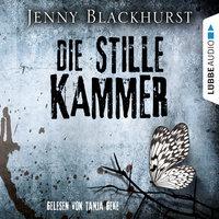 Die stille Kammer - Jenny Blackhurst