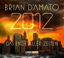 2012: Das Ende aller Zeiten - Brian D'Amato