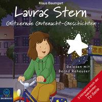 Lauras Stern, Teil 9: Glitzernde Gutenacht-Geschichten - Klaus Baumgart, Cornelia Neudert