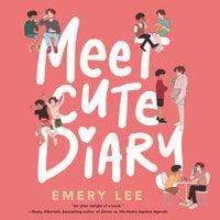 Meet Cute Diary - Emery Lee