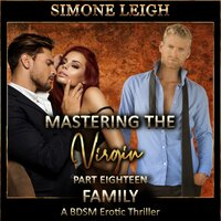Family A BDSM Ménage Erotic Romance and Thriller - Simone Leigh