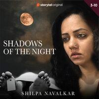 Shadows of the Night S01E03 - Shilpa Navalkar