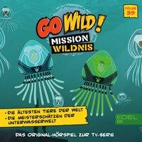 Go Wild! - Mission Wildnis: Die ältesten Tiere der Welt - Marcus Giersch