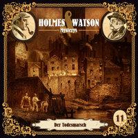 Holmes & Watson Mysterys: Der Todesmarsch - Marcus Meisenberg