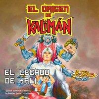 El origen de Kaliman. La saga completa - Ek Sahib, Super Heroe SA de CV