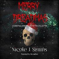 Merry Dreadmas - Nicole J. Simms
