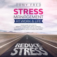 Stress Management at Work & Life - Tony Fred