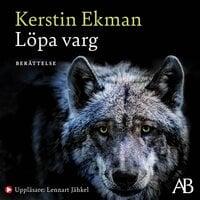 Löpa varg - Kerstin Ekman