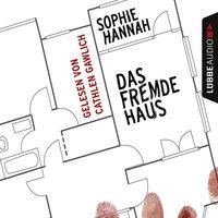 Das fremde Haus - Sophie Hannah