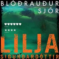Blóðrauður Sjór - Lilja Sigurðardóttir