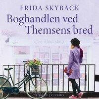 Boghandlen ved Themsens bred - Frida Skybäck