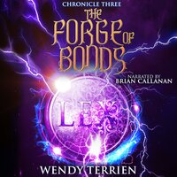 The Forge of Bonds - Wendy Terrien