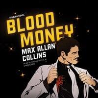Blood Money: A Nolan Novel - Max Allan Collins