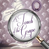 A Touch of the Grape - Claudia Bishop
