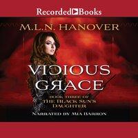 Vicious Grace - M.L.N. Hanover