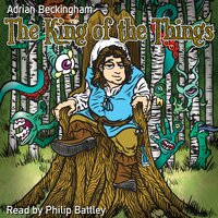 The King Of The Things - Adrian Beckingham