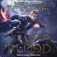 Of Shadows and Blood - J.T. Williams