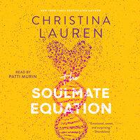 The Soulmate Equation - Christina Lauren