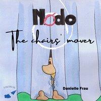 Nodo The Chairs' Mover - Danielle Frau