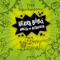 Herra Bóbó, Amelía og ættbrókin - Yrsa Sigurðardóttir