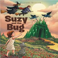 Suzy and the Bug - Clifford Schauer