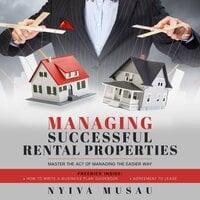 MANAGING SUCCESSFUL RENTAL PROPERTIES - Nyiva Musau