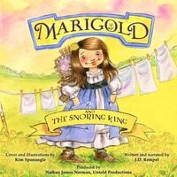 Marigold and the Snoring King - J.D. Rempel