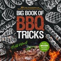 Big Book of BBQ Tricks - Bill West