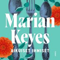 Aikuiset ihmiset - Marian Keyes